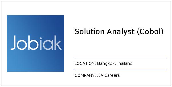 Solution Analyst (Cobol) job at AIA Careers in Bangkok - Jobiak