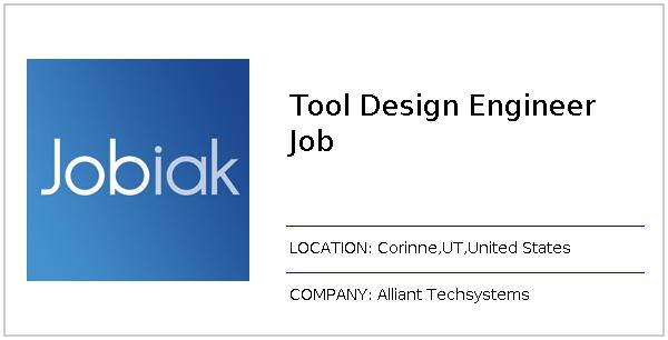 Tool Design Engineer Job job at Alliant Techsystems in