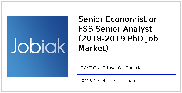 Senior Economist or FSS Senior Analyst (2018-2019 PhD Job Market