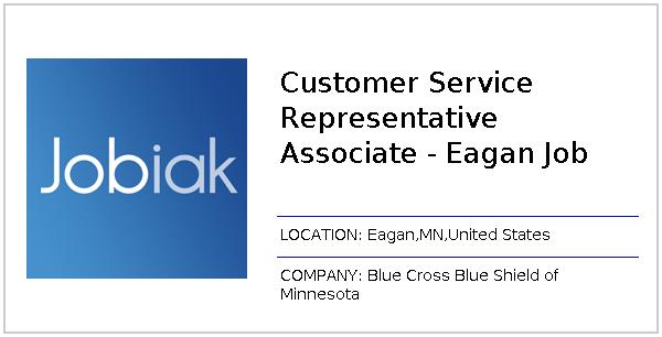 Customer Service Representative Associate - Eagan Job job at Blue