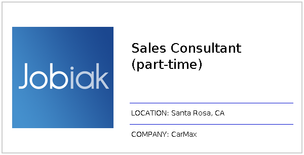 Sales Consultant Part Time Job At Carmax In Santa Rosa Ca Jobiak