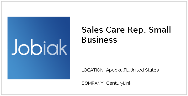 Sales Care Rep  Small Business job at CenturyLink in Apopka