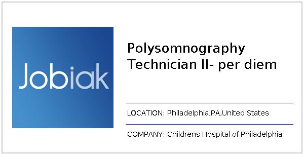 Polysomnography Technician II Per Diem Job At Childrens