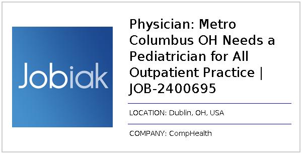 Physician: Metro Columbus OH Needs a Pediatrician for All Outpatient
