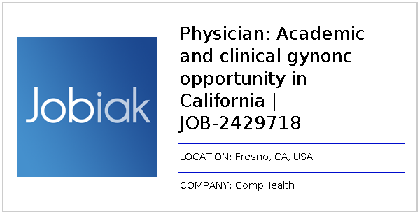 Physician: Academic and clinical gynonc opportunity in