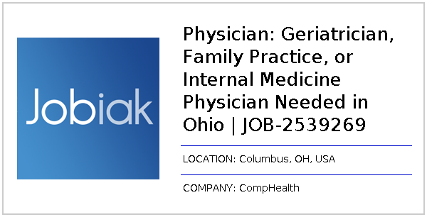 Physician: Geriatrician, Family Practice, or Internal