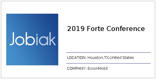 2019 Forte Conference job at ExxonMobil in Houston, TX | Jobiak