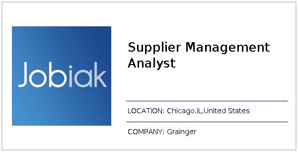 Supplier Management Analyst job at Grainger in Chicago,IL | Jobiak