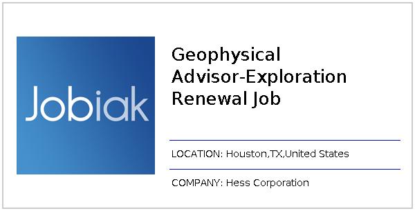 Geophysical Advisor-Exploration Renewal Job job at Hess