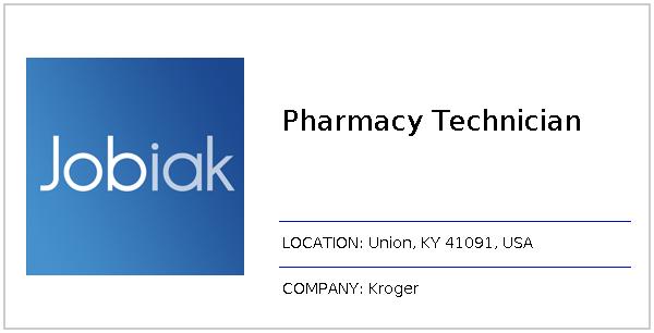 Pharmacy Technician job at Kroger in Union, KY 41091 | Jobiak