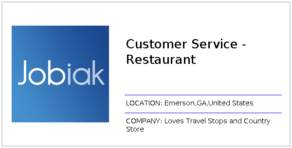 Customer Service - Restaurant job at Loves Travel Stops and