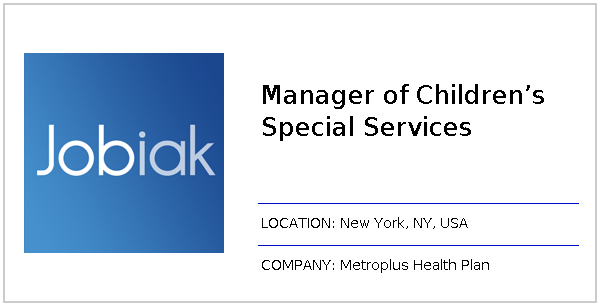 Manager of Children's Special Services job at Metroplus