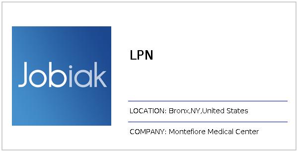 LPN job at Montefiore Medical Center in Bronx, NY - Jobiak