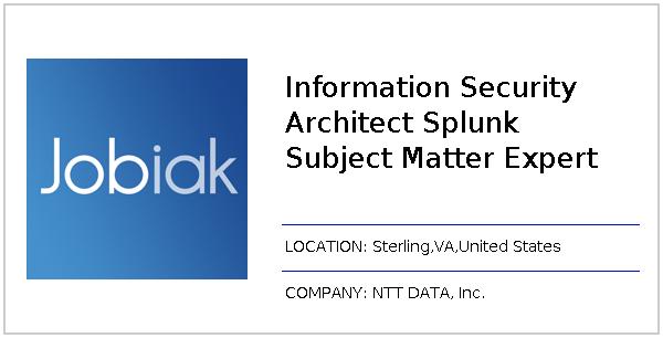Information Security Architect Splunk Subject Matter Expert job at