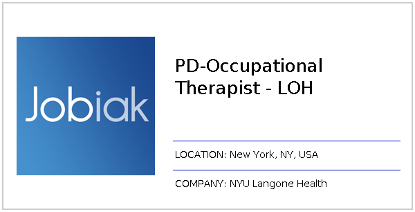 PD-Occupational Therapist - LOH job at NYU Langone Health in