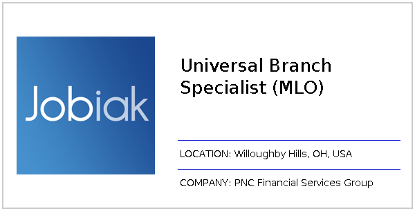 Universal Branch Specialist (MLO) job at PNC Financial