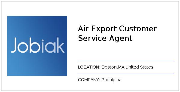 Air Export Customer Service Agent job at Panalpina in Boston