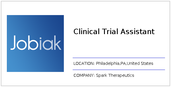 Clinical Trial Assistant job at Spark Therapeutics in