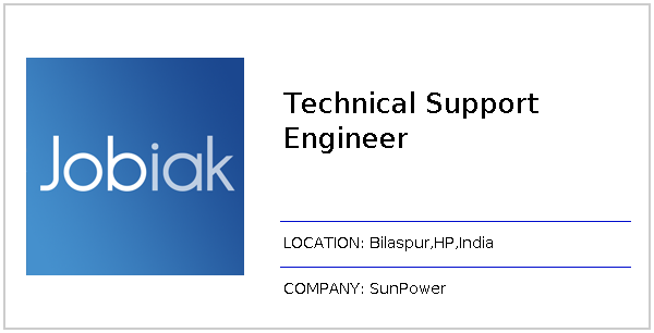 Technical Support Engineer job at SunPower in Bilaspur, HP