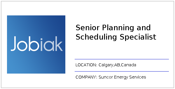 Senior Planning and Scheduling Specialist job at Suncor