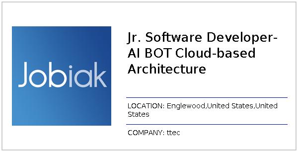 Jr  Software Developer- AI BOT Cloud-based Architecture job at ttec