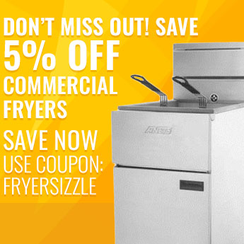 Don't Miss Out! Save 5% Off Commercial Fryers! Use Code: FRYERSIZZLE