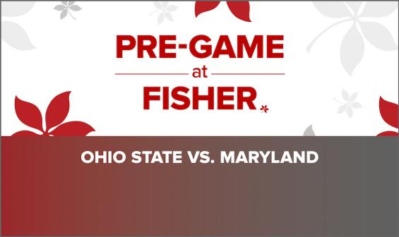 Pre-Game at Fisher: Ohio State vs. Maryland