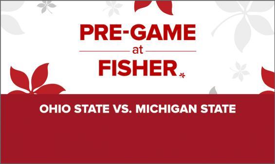 Pre-Game at Fisher: Ohio State vs. Michigan State