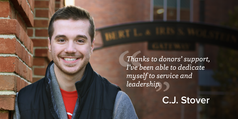 """""""Thanks to donors' support, I've been able to dedicate myself to service and leadership."""" C.J. Stover"""