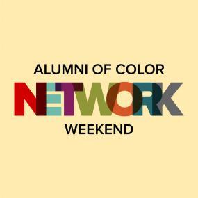 Alumni of Color Network Weekend