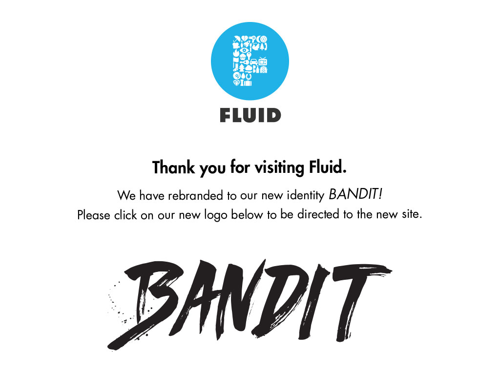 Fluid rebrands as Bandit!
