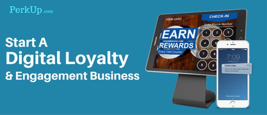 Start a Digital Loyalty & Engagement Business