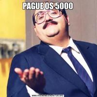PAGUE OS 5000
