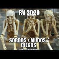 RV 2020SORDOS / MUDOS / CIEGOS