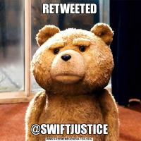 RETWEETED@SWIFTJUSTICE