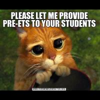 PLEASE LET ME PROVIDE PRE-ETS TO YOUR STUDENTS