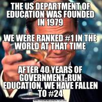 THE US DEPARTMENT OF EDUCATION WAS FOUNDED IN 1979