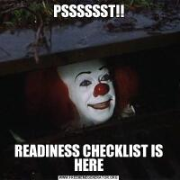 PSSSSSST!!READINESS CHECKLIST IS HERE