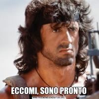 ECCOMI, SONO PRONTO