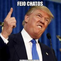 FEIO CHATOS