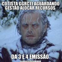 COTISTA GGRC11 AGUARDANDO GESTÃO ALOCAR RECURSOS DA 3 E 4 EMISSÃO
