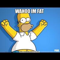 WAHOO IM FAT