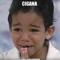 CIGANA