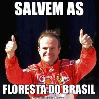 SALVEM ASFLORESTA DO BRASIL