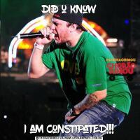 did u knowi am constipated!!!