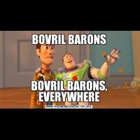 BOVRIL BARONSBOVRIL BARONS, EVERYWHERE