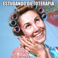 ESTUDANDO DIETOTERAPIA