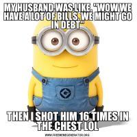 MY HUSBAND WAS LIKE,