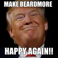MAKE BEARDMORE HAPPY AGAIN!!