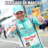 OBRIGADO DR MARCOS